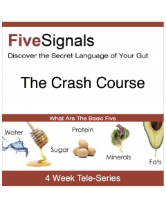 Five Signals Crash Course 2016 - Awakening Your Nourishment Pathway - MP3 Tele-Series